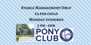 Stable Management Only£4 per childMonday evenings 5 pm - 6pm (2).png