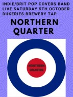 NORTHERN QUARTER Indie_Brit Pop Covers band live Saturday 5th October.jpg