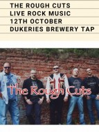ROUGH CUTS LIVE ROCK MUSIC 12TH OCTOBER DUKERIES BREWERY TAP.jpg