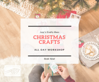 All Day Christmas Craft Workshop