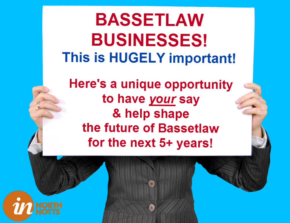 Businesses in Bassetlaw, have your say and make a difference to our region!